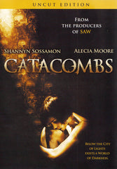 Catacombs (Uncut Edition)