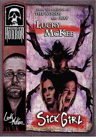 Masters of Horror - Lucky McKee - Sick Girl DVD Movie