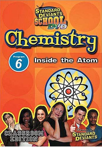 Standard Deviants School - Chemistry, Program 6 - Inside The Atom (Classroom Edition) DVD Movie