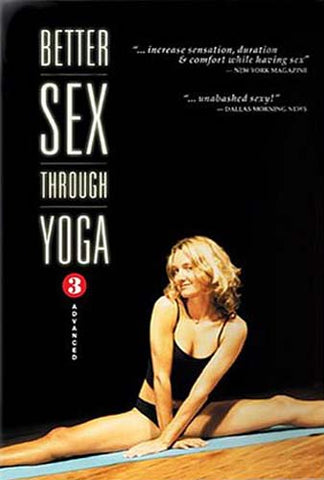 Better Sex Through Yoga 3: Advanced DVD Movie