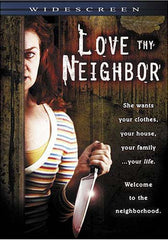 Love Thy Neighbor (Widescreen)