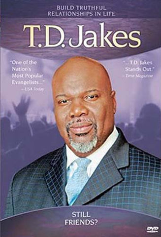 T.D. Jakes - Still Friends? DVD Movie