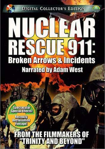Nuclear Rescue 911 - Broken Arrows and Incidents DVD Movie