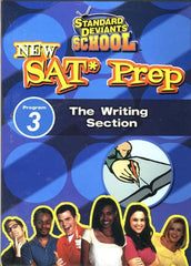 Standard Deviants School - New SAT Prep , Program 3 - The Writing Section