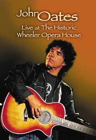 John Oates - Live at the Historic Wheeler Opera House DVD Movie