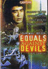 Equals Against Devils DVD Movie