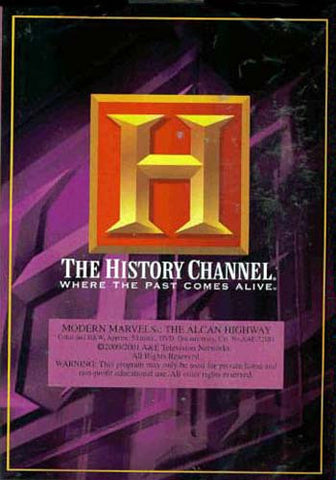 Modern Marvels - The Alcan Highway - History Channel DVD Movie