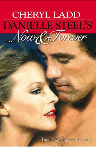 Danielle Steel's - Now and Forever DVD Movie