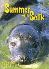 Summer with Selik (including the sequel Selik & Katrine)