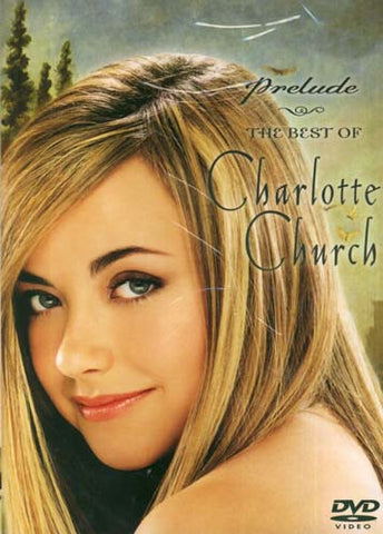 Charlotte Church - Prelude: The Best of Charlotte Church DVD Movie