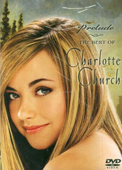 Charlotte Church - Prelude: The Best of Charlotte Church