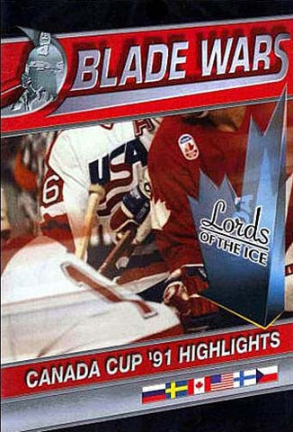Blade Wars - Lords of the Ice - Canada Cup '91 Highlights DVD Movie