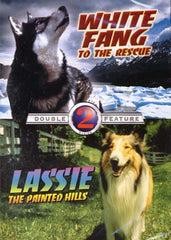 White Fang to the Rescue/Lassie The Painted Hills - Double Feature