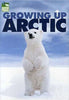 Growing Up Arctic - Animal Planet DVD Movie