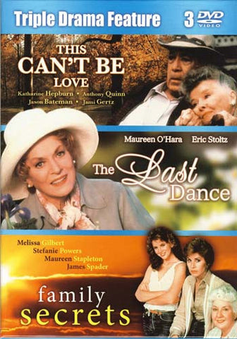 This is Can't be Love/The Last Dance/Family Secrets (Triple Drama Feature) (Boxset) DVD Movie