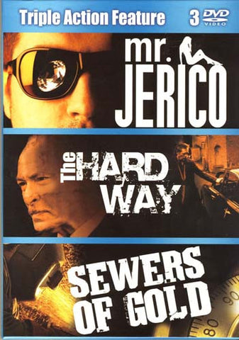 Mr. Jerico/The Hard Way/Sewers Of Gold (Triple Action Feature) (Boxset) DVD Movie