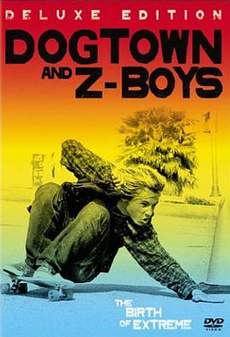 Dogtown and Z-Boys (Deluxe Edition) DVD Movie