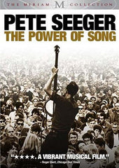 Pete Seeger - The Power of Song