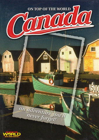 Canada - On Top Of The World (Boxset) DVD Movie