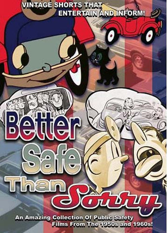 Better Safe Than Sorry DVD Movie