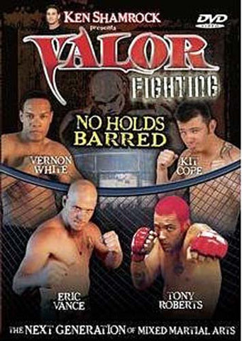 Ken Shamrock Presents: Valor Fighting - No Holds Barred DVD Movie
