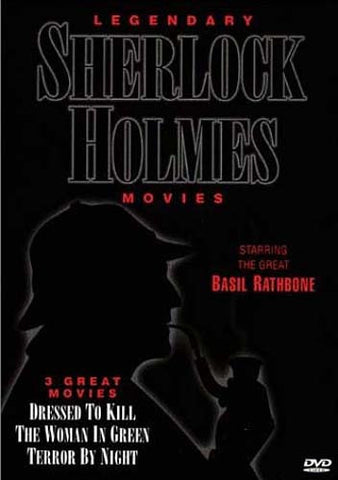 Legendary Sherlock Holmes (Dressed To Kill / The Woman In Green / Terror By Night) DVD Movie