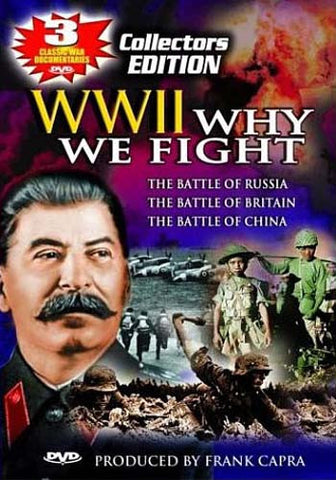 World War 2 - Why We Fight (The Battle of Russia, The Battle of Britain, The Battle of China) DVD Movie