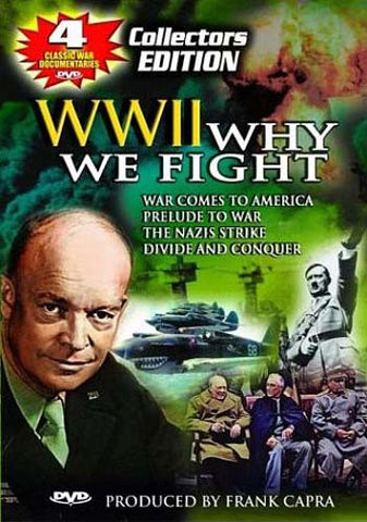 World War II: Why We Fight (War Comes to America / Prelude to War / The Nazi Strike / Divide And Con DVD Movie