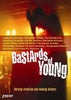 Bastards of Young DVD Movie