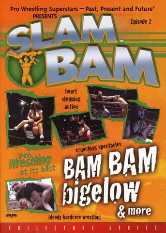 Slam Bam, Episode 2: Bam Bam Bigelow and More (Collectors Series) DVD Movie