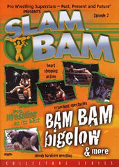 Slam Bam, Episode 2: Bam Bam Bigelow and More (Collectors Series)