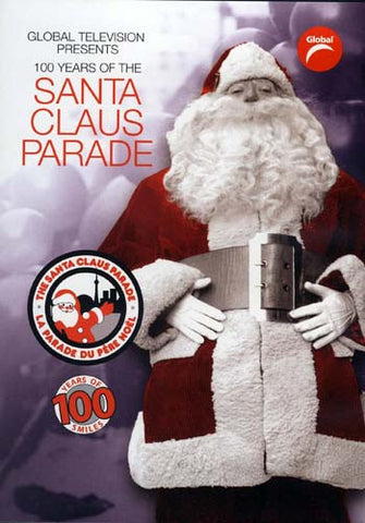 The Santa Claus Parade 100 Years Of Smiles DVD Movie