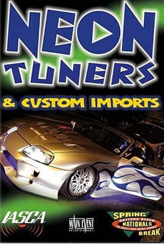 Neon Tuners & Custom Imports DVD Movie