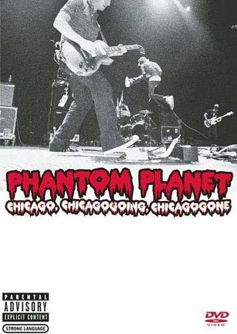 Phantom Planet - Chicago, Chicagogoing, Chicagogone DVD Movie
