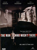The Man Who Wasn t There (Bilingual) DVD Movie