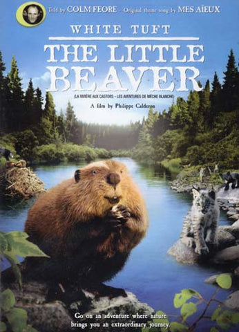 White Tuft The Little Beaver/La Riviere Aux Castors (Bilingual) DVD Movie