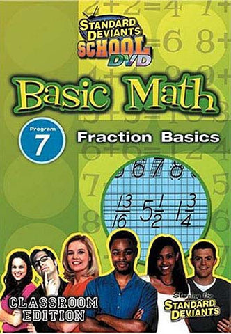 Standard Deviants School - Basic Math - Program 7 - Fraction Basics (Classroom Edition) DVD Movie