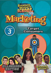 Standard Deviants School - Marketing, Program 3 - Target Consumers (Classroom Edition)