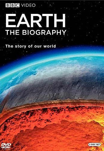 Earth - The Biography- The Story Of Our World DVD Movie