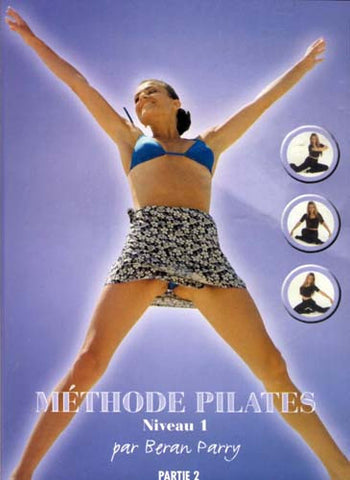 Methode Pilates - Niveau - 1 - Par Beran Parry - Partie 2 (French cover) DVD Movie