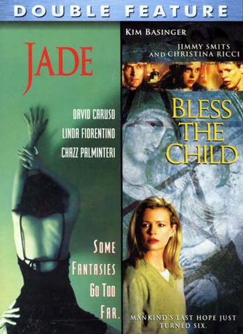 Jade / Bless the Child (Double Feature) DVD Movie