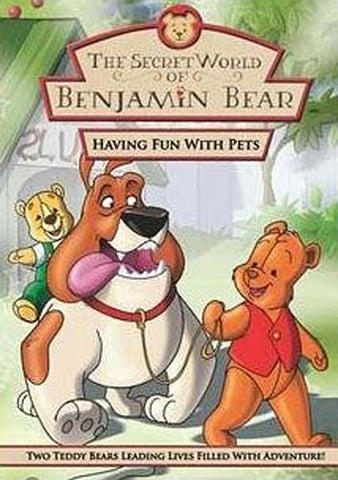The Secret World of Benjamin Bear - Having Fun With Pets DVD Movie