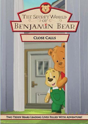 The Secret World of Benjamin Bear - Close Calls DVD Movie