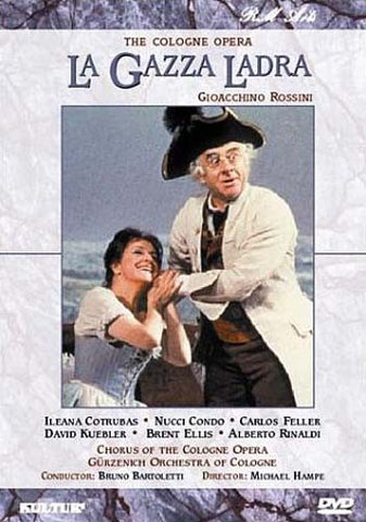 La Gazza Ladra - The Cologne Opera DVD Movie