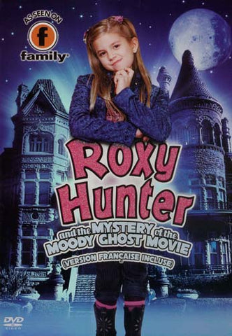 Roxy Hunter And The Mystery Of The Moody Ghost Movie DVD Movie
