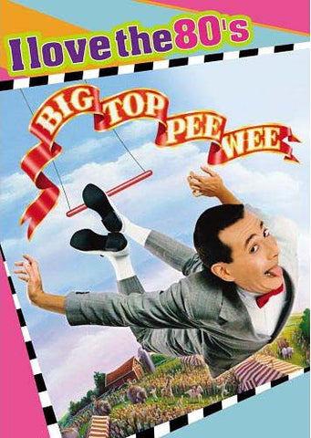 Big Top Pee-Wee (I Love The 80 s) DVD Movie