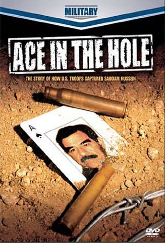 Ace In The Hole - The Story Of How U.S. Troops Captured Saddam Hussein DVD Movie