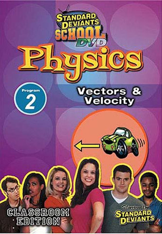Standard Deviants School - Physics, Program 2 - Vectors and Velocity DVD Movie