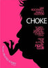 Choke (Maple) DVD Movie
