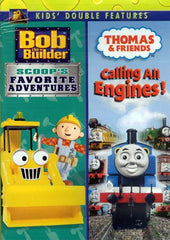 Bob The Builder - Scoop's Favorite Adventures/Thomas And Friends - Calling All Engines!